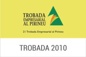 2010 – XXI Trobada Empresarial al Pirineu