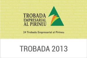 2013 - XXIV Trobada Empresarial al Pirineu