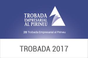 2017 - XXVIII Trobada Empresarial al Pirineu