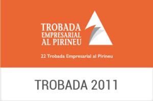 2011 - XXII Trobada Empresarial al Pirineu