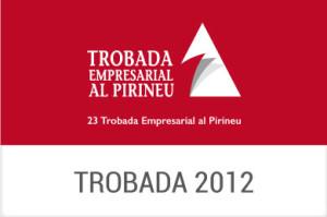 2012 - XXIII Trobada Empresarial al Pirineu